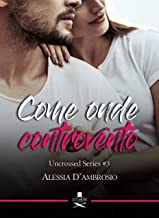 Permalink to Come onde controvento: Uncrossed Series #3 (Eiffel) PDF