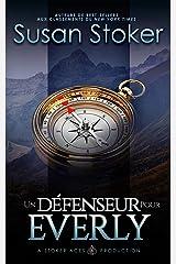 Un Défenseur pour Everly (Mercenaires Rebelles t. 5) Format Kindle