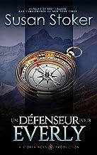 Un Défenseur pour Everly (Mercenaires Rebelles t. 5)