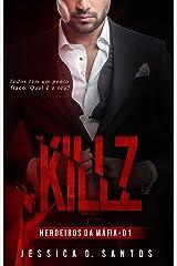KILLZ (Herdeiros da máfia Livro 1) eBook Kindle