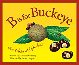 B Is For Buckeye: An Ohio Alphabet (Discover America State by State)