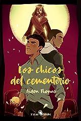 Los chicos del cementerio: (Cemetery Boys) (Spanish Edition) Kindle Edition