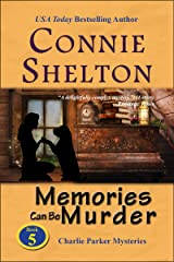 Memories Can Be Murder: A Girl and Her Dog Cozy Mystery (Charlie Parker Mystery Book 5) Kindle Edition