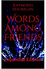 Words Among Friends: Expanded Edition Kindle Edition