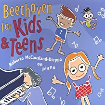 Beethoven for Kids and Teens