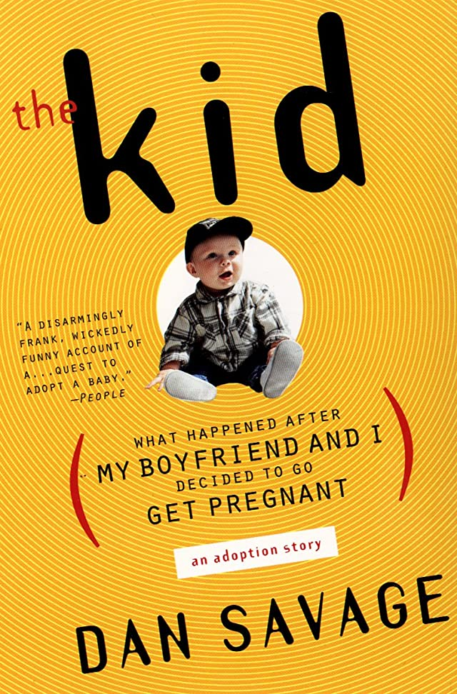 癌時間なかなかThe Kid: What Happened After My Boyfriend and I Decided to Go Get Pregnant (English Edition)