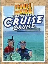 Travel With Kids: Caribbean Cruise - Cruise