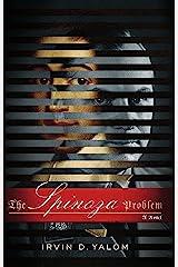 The Spinoza Problem: A Novel Kindle Edition
