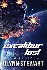 Excalibur Lost: a Space Opera Novella Kindle Edition