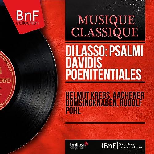 Di Lasso: Psalmi Davidis poenitentiales (On Period Instruments, Stereo Version)