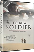 To Be A Soldier