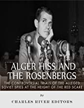 Best alger hiss and the rosenbergs Reviews