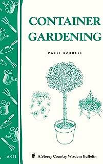 Container Gardening: Storey Country Wisdom Bulletin A-151 (Storey Publishing Bulletin)