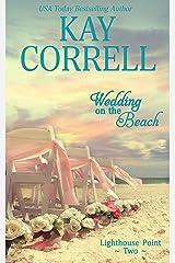 Wedding on the Beach (Lighthouse Point Book 2) Kindle Edition