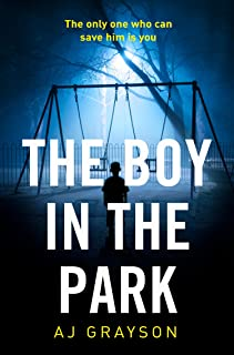 The Boy in the Park: A gripping psychological thriller with a shocking twist