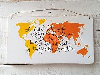 """Mapamundi""""Al final del viaje ."""" Dimensiones : 45 * 25 cm Cartel Madera de Pino. Recuerdos de viajes. Mapa del Mundo. Regal..."""