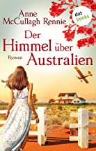 Der Himmel über Australien: Roman (German Edition)