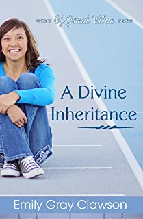 A Divine Inheritance (Of Great Value Book 2)