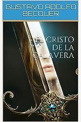 EL CRISTO DE LA CALAVERA (Ilustrado) (Spanish Edition) Kindle Edition