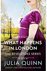 What Happens In London (Bevelstoke Book 2) Kindle Edition