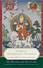 The Essence of Tsongkhapa's Teachings: The Dalai Lama on the Three Prinicipal Aspects