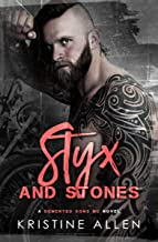 Styx and Stones: A Demented Sons MC Texas Novel