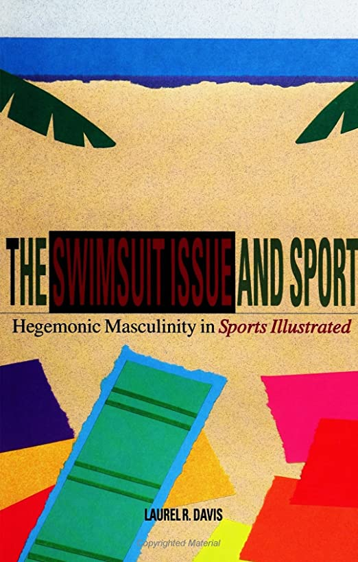 差し迫った引数本物The Swimsuit Issue and Sport: Hegemonic Masculinity and Sports Illustrated (Suny Series on Sport, Culture, and Social Relations)