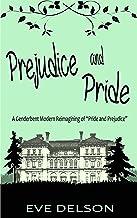 Prejudice and Pride: A Genderbent Modern Reimagining of Pride and Prejudice