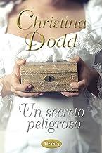 Un secreto peligroso (Titania época) (Spanish Edition)