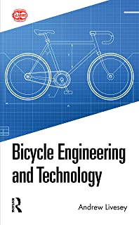 Bicycle Engineering and Technology (English Edition)