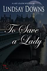 To Save a Lady Kindle Edition