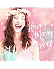 Happy Marry Wedding