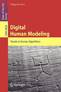 Digital Human Modeling: Trends in Human Algorithms (Lecture Notes in Computer Science / Lecture Notes in Artificial Intelligence)