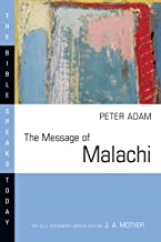 The Message of Malachi (The Bible Speaks Today Series)