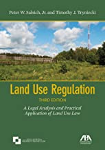 Land Use Regulation: A Legal Analysis and Practical Application of Land Use Law