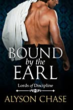 BOUND BY THE EARL (Lords of Discipline Book 2) (English Edition)