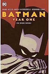 Batman: Year One Deluxe Edition (Batman (1940-2011)) Kindle Edition