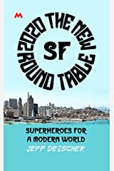 2020 The New Round Table (Modern Universe: San Francisco Knights Book 1) Kindle Edition
