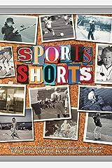 Sports Shorts Kindle Edition