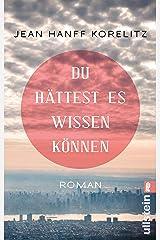 Du hättest es wissen können: Roman | Du hättest es wissen können - jetzt verfilmt als THE UNDOING (German Edition) Kindle Edition