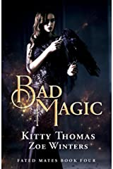 Bad Magic: Fated Mates Book 4 Kindle Edition