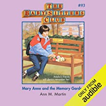 Mary Anne and the Memory Garden: The Baby-Sitters Club, Book 93