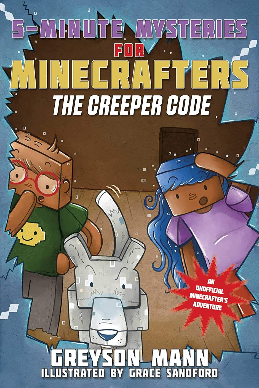 計器超越する言い換えるとThe Creeper Code: 5-Minute Mysteries for Minecrafters (5-Minute Stories for Minecrafters Book 2) (English Edition)