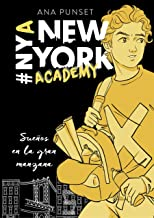 Sueños en la gran manzana (Serie New York Academy 2)
