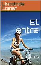 Et entre : les planetes (b t. 2) (French Edition)