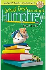 School Days According to Humphrey Kindle Edition