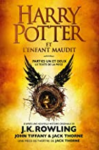 Harry Potter et l'Enfant Maudit - Parties Un et Deux: Le texte officiel de la production originale du West End (Londres) (...