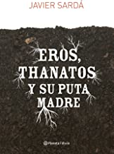 Eros, Thanatos y su puta madre (Fabula)