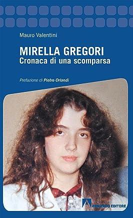 Mirella Gregori: Cronaca di una scomparsa
