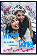 Winter Games: Married Couples Swapping Kindle Edition